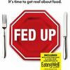 映画Fed Up 米国での「砂糖中毒」